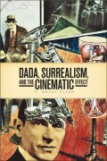 DADA, Surrealism, and the Cinematic Effect Cover