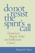 Do Not Reisist the Spirit's Call
