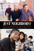 Just Neighbors?: Research on African American and Latino Relations in the United States