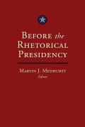Before the Rhetorical Presidency Cover
