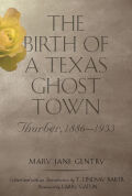 Birth of a Texas Ghost Town Cover