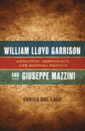 William Lloyd Garrison and Giuseppe Mazzini