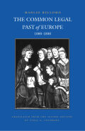The Common Legal Past of Europe, 1000–1800