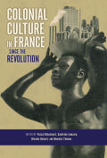 Colonial Culture in France since the Revolution Cover