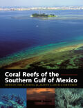 Coral Reefs of the Southern Gulf of Mexico Cover