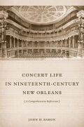 Concert Life in Nineteenth-Century New Orleans cover