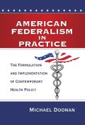 American Federalism in Practice Cover