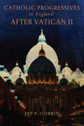 Catholic Progressives in England after Vatican II Cover