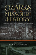 The Ozarks in Missouri History