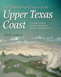 Formation and Future of the Upper Texas Coast Cover