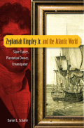 Zephaniah Kingsley Jr. and the Atlantic World