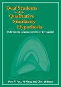 Deaf Students and the Qualitative Similarity Hypothesis Cover