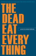 The Dead Eat Everything