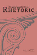 Writing Histories of Rhetoric