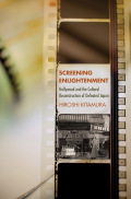 Screening Enlightenment: Hollywood and the Cultural Reconstruction of Defeated Japan