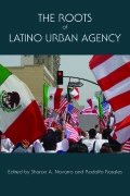The Roots of Latino Urban Agency Cover