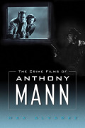 The Crime Films of Anthony Mann Cover