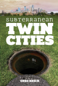 Subterranean Twin Cities