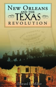 New Orleans and the Texas Revolution
