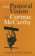 Pastoral Vision of Cormac McCarthy