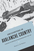 Encounters in Avalanche Country