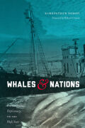 Whales and Nations: Environmental Diplomacy on the High Seas