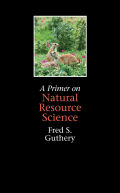Primer on Natural Resource Science