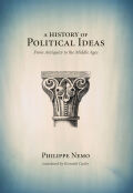 A History of Political Ideas from Antiquity to the Middle Ages: From Antiquity to the Middle Ages