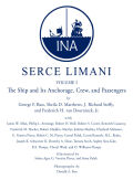 Serçe Limani: An Eleventh-Century Shipwreck Vol. 1, The Ship and Its Anchorage, Crew, and Passengers