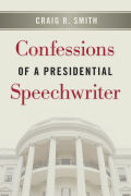 Confessions of a Presidential Speechwriter Cover