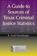 A Guide to Sources of Texas Criminal Justice Statistics Cover