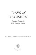 Days of Decision: Turning Points in U.S. Foreign Policy