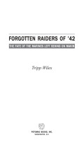 Forgotten Raiders of '42 Cover