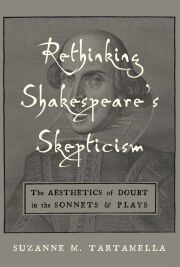 Rethinking Shakespeare's Skepticism