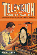 Television in the Age of Radio cover