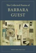 The Collected Poems of Barbara Guest Cover