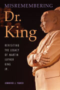 Misremembering Dr. King cover