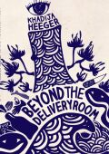 Beyond the Delivery Room Cover