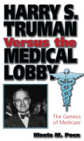 Harry S. Truman versus the Medical Lobby Cover
