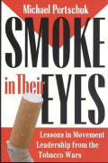 Smoke in Their Eyes: Lessons in Movement Leadership from the Tobacco Wars