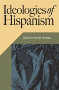 Ideologies of Hispanism Cover