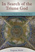 In Search of the Triune God