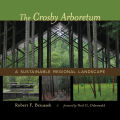 The Crosby Arboretum Cover
