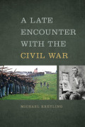 A Late Encounter with the Civil War Cover