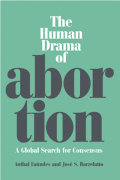 The Human Drama of Abortion