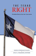 The Texas Right: The Radical Roots of Lone Star Conservatism