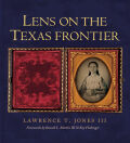 Lens on the Texas Frontier Cover