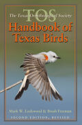 The TOS Handbook of Texas Birds, Second Edition