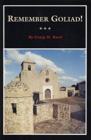 Remember Goliad!