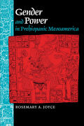 Gender and Power in Prehispanic Mesoamerica